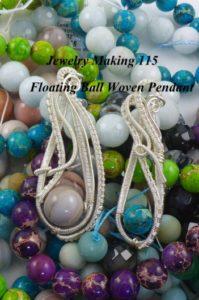 floating ball woven pendant earrings by Nancy VanTassell